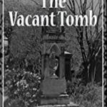 GRA The Vacant Tomb
